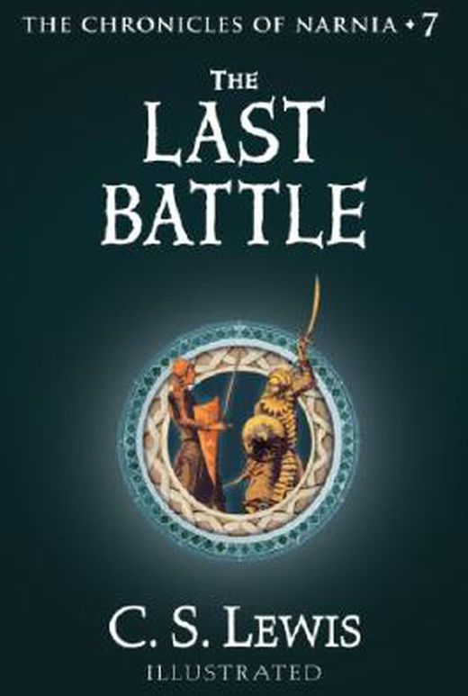 The last battle  the chronicles of narnia  book 7  9780007325108 xxl