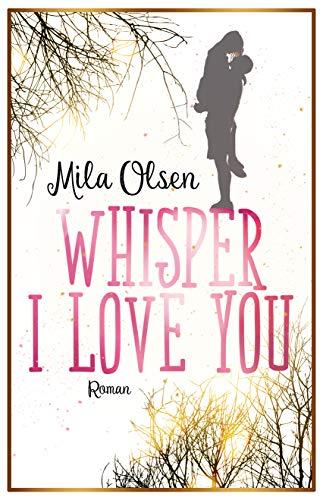 Whisper I Love You