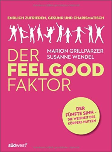 Der Feelgood Faktor