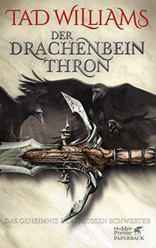 Drachenbeinthron (Das Geheimnis der großen Schwerter 1)