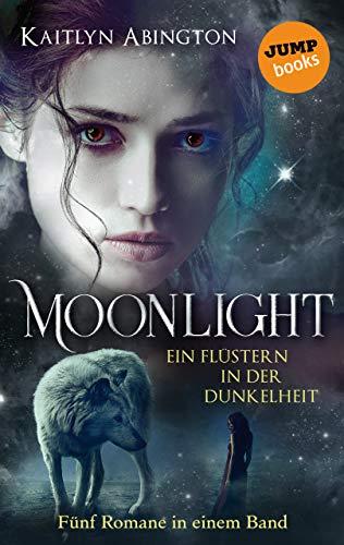 Moonlight – Ein Flüstern in der Dunkelheit