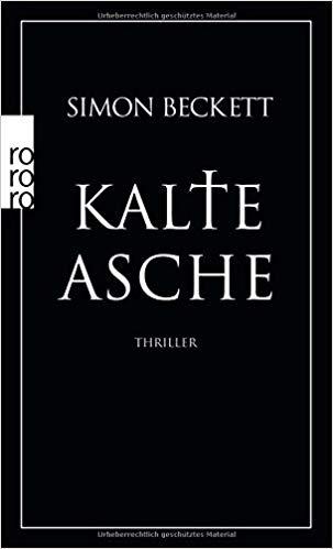 Kalte Asche - Simon Beckett Reihenfolge