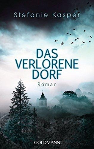 Das verlorene Dorf: Roman