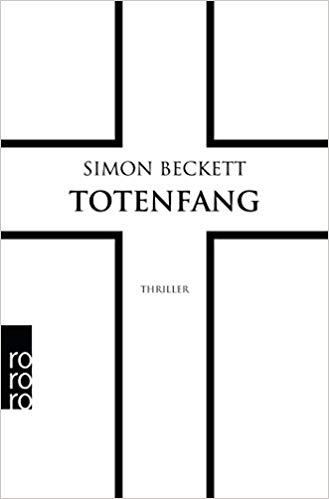 Totenfang (David Hunter, Band 5) - Simon Beckett Reihenfolge