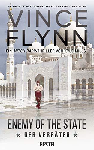 Enemy Of The State - Der Verräter (Mitch Rapp 16)