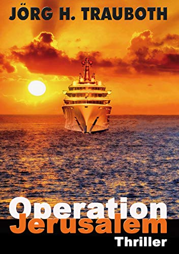 Operation Jerusalem: Thriller