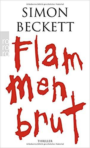 Flammenbrut - Simon Beckett Reihenfolge