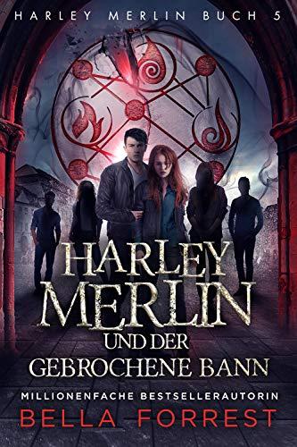 Harley Merlin und der geheime Zirkel Band 1-5