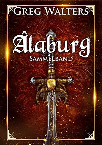 Alaburg Sammelband - Band 1-4