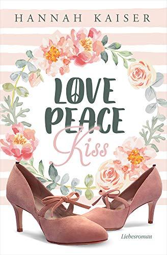 Love, Peace, Kiss