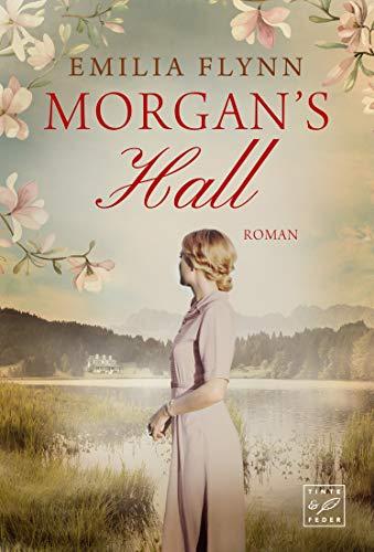 Morgan's Hall (Die Morgan-Saga 1)