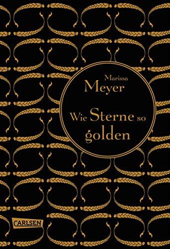 Marissa Meyer - Wie Sterne so golden / Cress