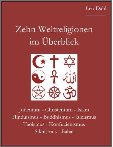 Zehn Weltreligionen im Überblick