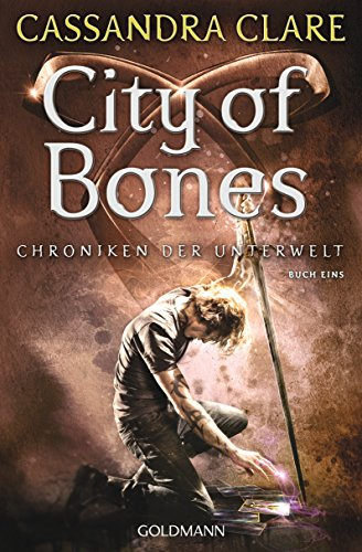 City of Bones: Chroniken der Unterwelt 1