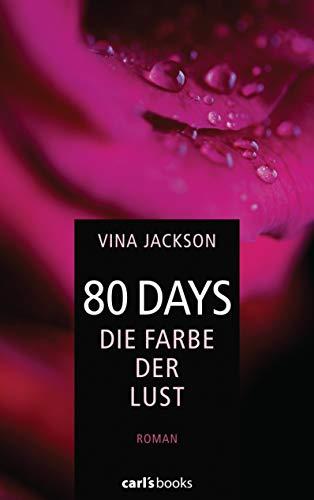 80 Days - Die Farbe der Lust: Band 1