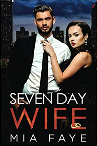 Seven Day Wife: Ein Fake-Marriage Office Liebesroman