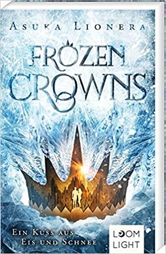 Ein Kuss aus Eis und Schnee: | Magischer Fantasy-Liebesroman