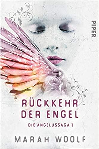 Rückkehr der Engel: Die Angelussaga 1