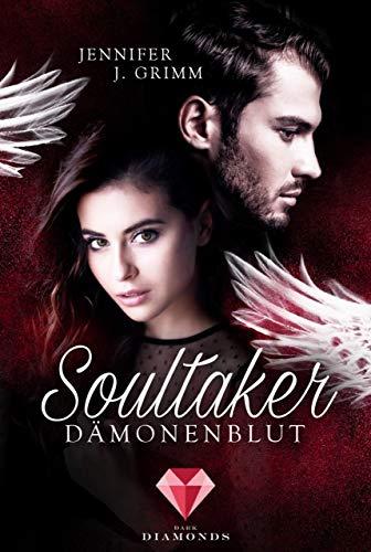 Soultaker. Dämonenblut